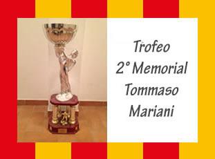 Trofeo memorial Tommaso Mariani